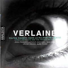 Verlaine - Symbolist Poets And The French Melodie