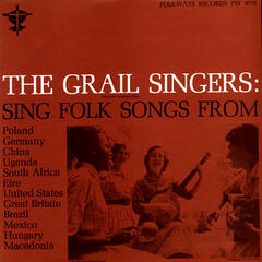 The Grail Singers Sing Folk Songs from…