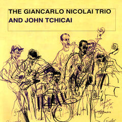 The Giancarlo Nicolai Trio And John Tchicai