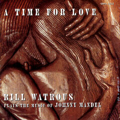 A Time For Love...The Music Of Johnny Mandel