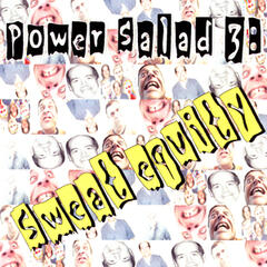 Power Salad 3: Sweat Equity