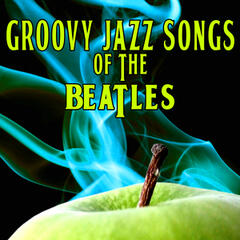 Groovy Jazz Songs Of The Beatles (1968 Vinyl Version)