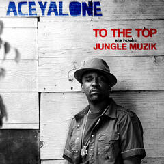 To The Top / Jungle Muzik