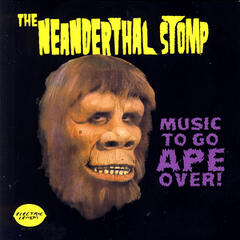 The Neanderthal Stomp