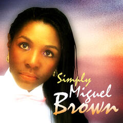 Simply Miquel Brown