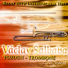 Relax With Instrumental Hits – Pozoun-Trombone