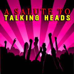 A Salute To Talking Heads