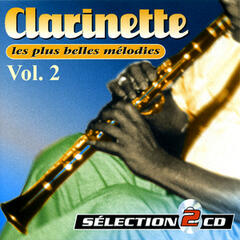 Clarinet Vol. 2 : The Most Beautiful Songs (Les Plus Belles Mélodies)