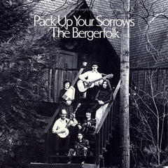 Bergerfolk, Vol. 4: Pack Up Your Sorrows
