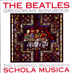 The Beatles Gregorian Songbook: The Liverpool Manuscripts