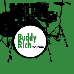 Buddy Rich - The Man