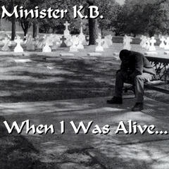 When I Was Alive...