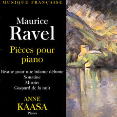 Maurice Ravel - Pieces Pour Piano