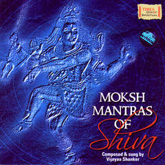Moksh Mantras Of Shiva