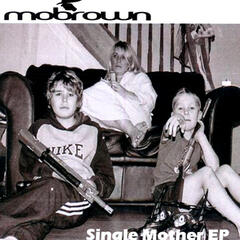 Single Mother EP