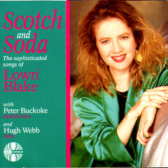 Scotch and Soda - the Sophisticated Songs of Lowri Blake