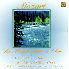 The Magic Flute and Oboe -- Paul Fried - Flute - Alan Vogel - Oboe