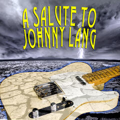 A Salute To Johnny Lang