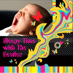 Sleepy Time With The Beatles