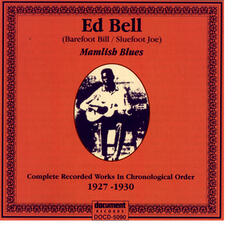 "Ed Bell ""Mamlish Blues"" (1927 - 1930)"