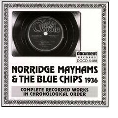 Norridge Mayhams and The Blue Chips (1936)