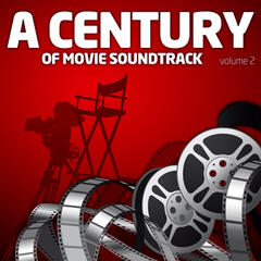 A Century Of Movie Soundtracks Vol. 2