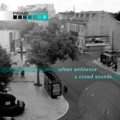 Urban Ambience & Crowd Sounds