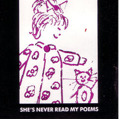 She's Never Read My Poems (Rare Single)