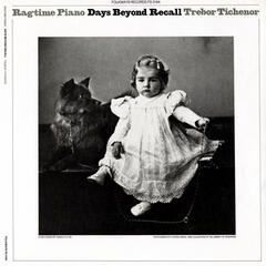 Ragtime Piano: Days Beyond Recall