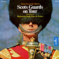 Her Majesty's Scots Guards on Tour