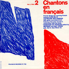 Chantons en Francais; Vol. 1, Part 2: French Songs for Learning French