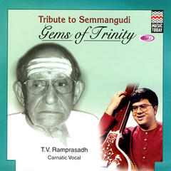 Gems of Trinity:  Tribute to Semmangudi