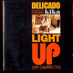 Light Up (My Cigarette)