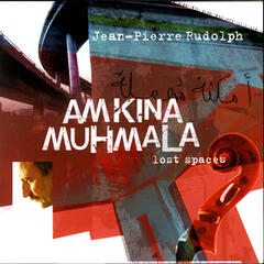 Amkina Muhmala (Lost Spaces)