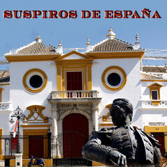 Suspiros de España - Pasodobles of Spain