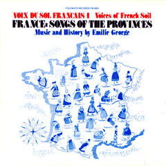 Voix du Sol Français, Vol. 1: France: Songs of the Provinces