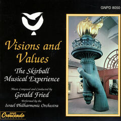Visions & Values - The Skirball Musical Experience
