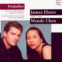 Prokofiev: The Two Violin Sonatas and Five Melodies