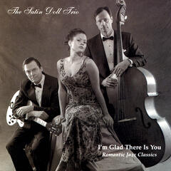 I'm Glad There Is You (Romantic Jazz Classics)