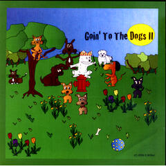 Goin' to the Dogs II