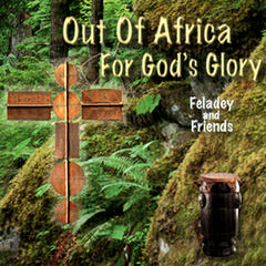 Out Of Africa For God's Glory
