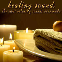 Healing Sounds - The Most Relaxing Sounds Ever Made