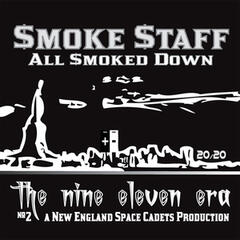 The Nine Eleven Era: All Smoked Down