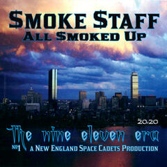 The Nine Eleven Era: All Smoked Up