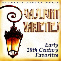 Reader's Digest Music: Gaslight Varieties: Early 20th-Century Favorites