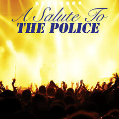 A Salute To The Police