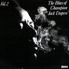 The Blues Of Champion Jack Dupree Vol. 2
