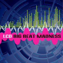 Big Beat Madness
