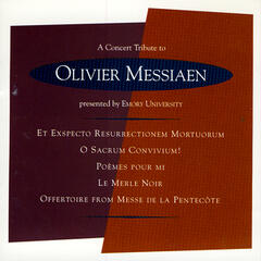 A Concert Tribute To Oliver Messiaen