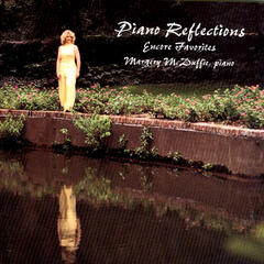 Piano Reflections - Encore Favorites